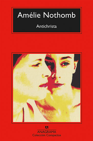 ANTICHRISTA. NOTHOMB, AMÉLIE