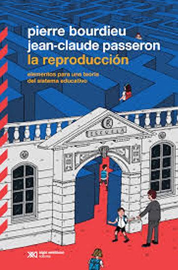 LA REPRODUCCIÓN. BOURDIEU, PIERRE - PASSERON, JEAN-CLAUDE
