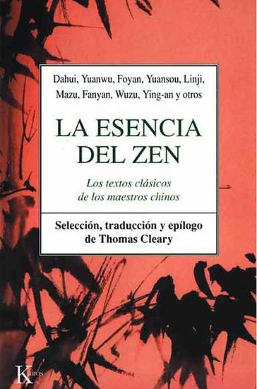 LA ESENCIA DEL ZEN. VV.AA.