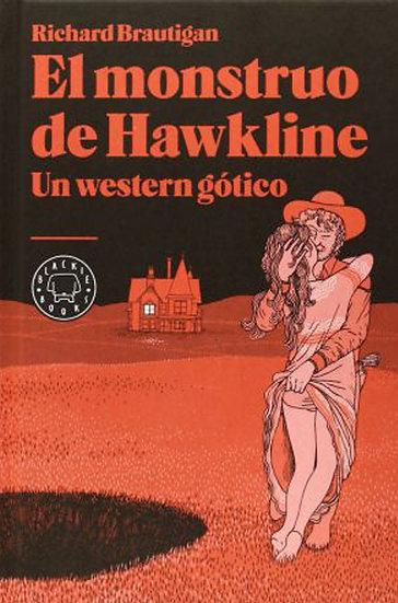 EL MONSTRUO DE HAWKLINE. BRAUTIGAN, RICHARD