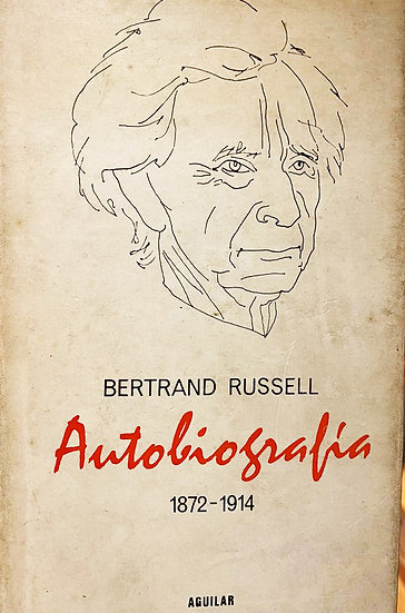 AUTOBIOGRAFÍA (1872-1914). RUSSELL, BERTRAND