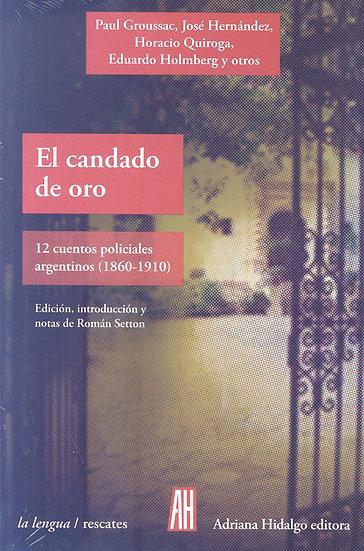 EL CANDADO DE ORO. GROUSSAC, PAUL Y VV.AA.