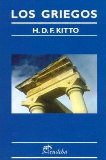 LOS GRIEGOS. KITTO, H.D.F.
