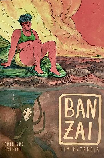 BANZAI. FEMIMUTANCIA