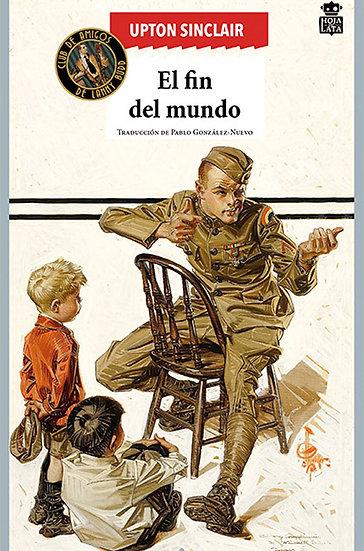 EL FIN DEL MUNDO. SINCLAIR, UPTON
