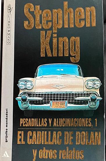 EL CADILLAC DE DOLAN Y OTROS RELATOS. KING, STEPHEN