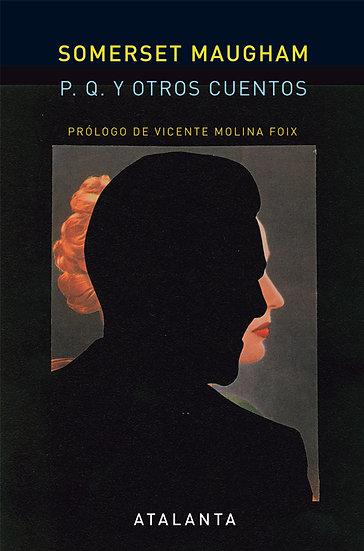 LLUVIA Y OTROS CUENTOS. SOMERSET MAUGHAM, W.
