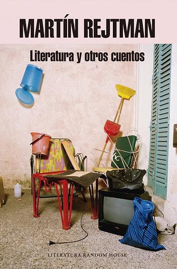 LITERATURA Y OTROS CUENTOS. REJTMAN, MARTÍN