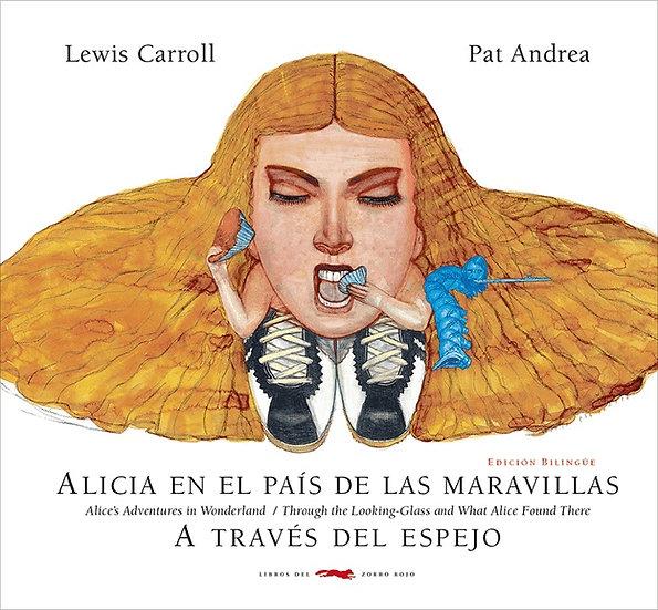 ALICIA EN EL PAÍS DE LAS MARAVILLAS - A TRAVÉS DEL ESPEJO. CARROLL, LEWIS