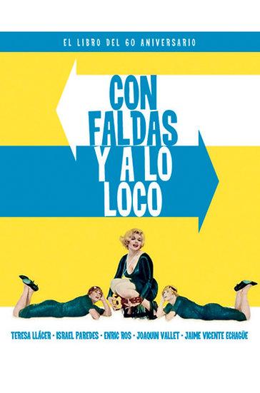 CON FALDAS Y A LO LOCO. VV.AA.