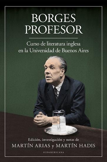 BORGES PROFESOR: CURSO DE LITERATURA INGLESA. BORGES, JORGE LUIS