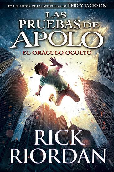 EL ORÁCULO OCULTO (LAS PRUEBAS DE APOLO). RIORDAN, RICK