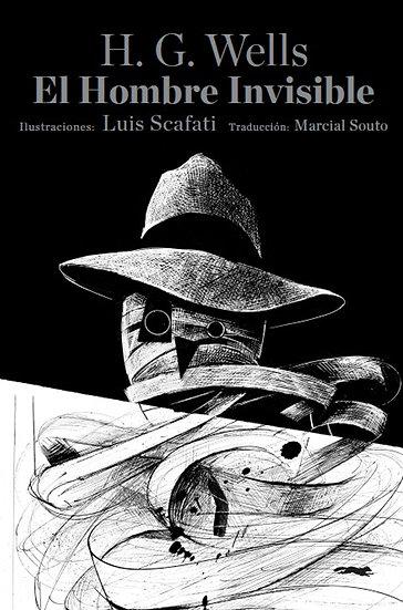 EL HOMBRE INVISIBLE. WELLS, H.G. - SCAFATI, LUIS