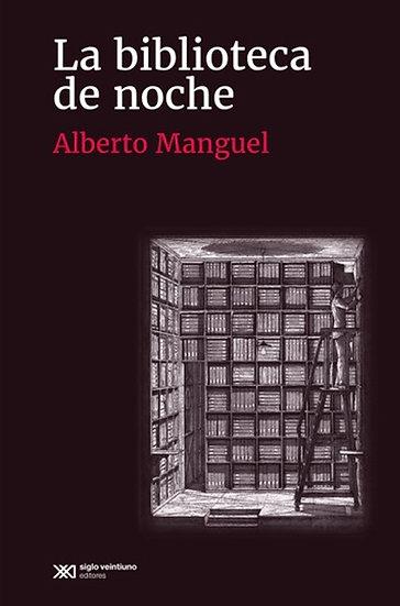 LA BIBLIOTECA DE NOCHE. MANGUEL, ALBERTO