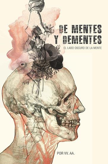 DE MENTES Y DEMENTES. VV.AA.