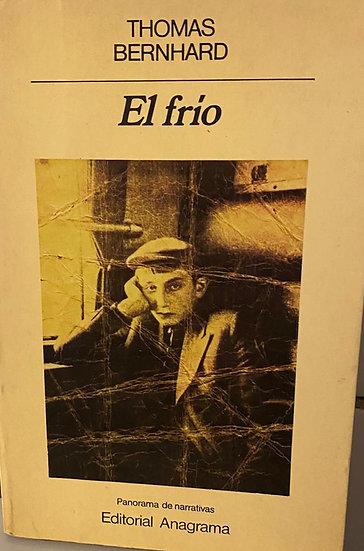 EL FRÍO. BERNHARD, THOMAS