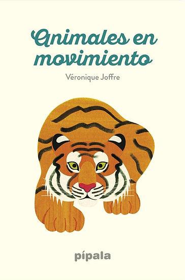 ANIMALES EN MOVIMIENTO. JOFFRE, VERONIQUE