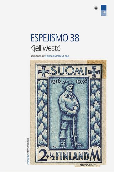 ESPEJISMO 38. WESTÖ, KJELL