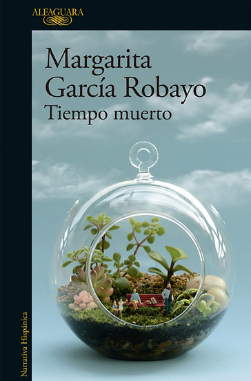 TIEMPO MUERTO. GARCÍA ROBAYO, MARGARITA