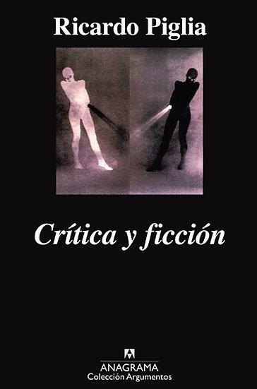 CRÍTICA Y FICCIÓN. PIGLIA, RICARDO