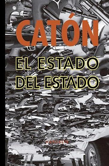 EL ESTADO DEL ESTADO. CATÓN