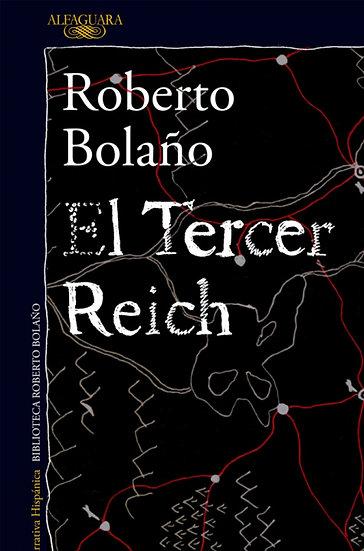 EL TERCER REICH. BOLAÑO, ROBERTO