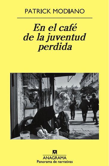 EN EL CAFÉ DE LA JUVENTUD PERDIDA. MODIANO, PATRICK