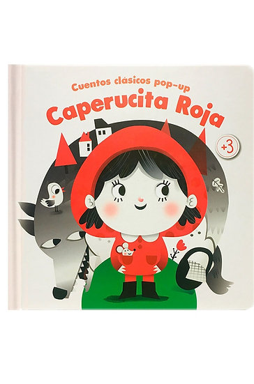 CUENTOS CLÁSICOS POP-UP: CAPERUCITA ROJA