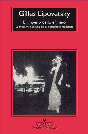 EL IMPERIO DE LO EFÍMERO. LIPOVETSKY,