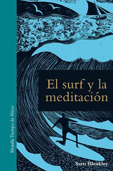 EL SURF Y LA MEDITACIÓN. BLEAKLEY, SAM