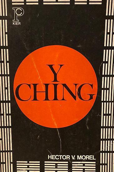 Y CHING. MOREL, HÉCTOR V.