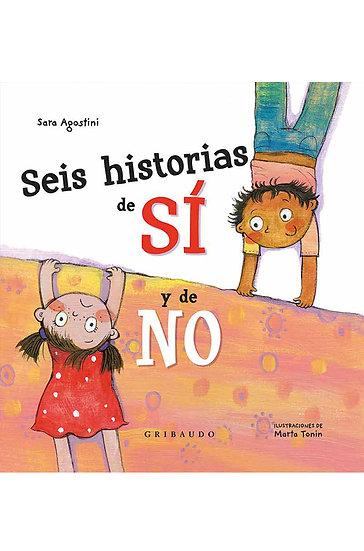 SEIS HISTORIAS DE SÍ Y DE NO. AGOSTINI, SARA