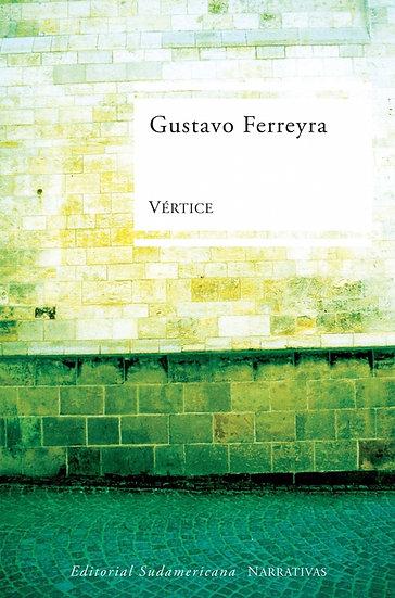 VÉRTICE. FERREYRA, GUSTAVO