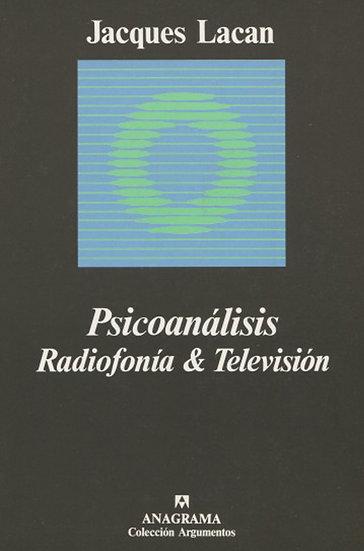 PSICOANÁLISIS. RADIOFONÍA & TELEVISIÓN. LACAN, JACQUES