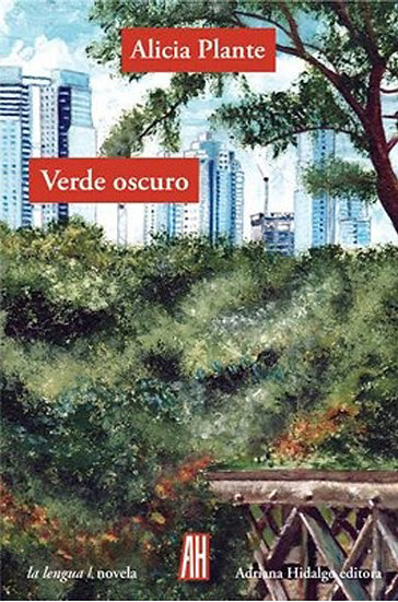 VERDE OSCURO. PLANTE, ALICIA