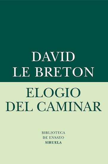 ELOGIO DEL CAMINAR. LE BRETON, DAVID