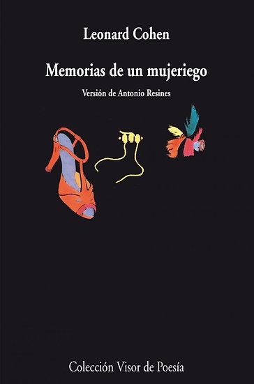 MEMORIAS DE UN MUJERIEGO. COHEN, LEONARD