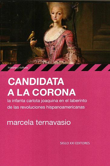 CANDIDATA A LA CORONA. TERNAVASIO, MARCELA