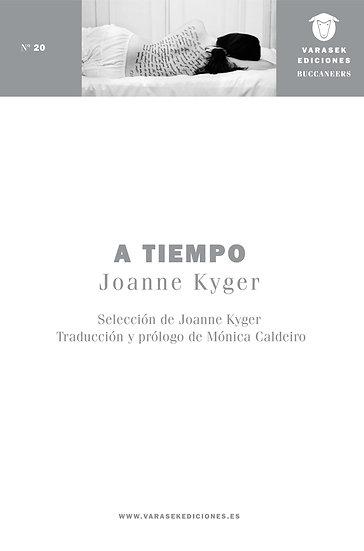 A TIEMPO. KYGER, JOANNE