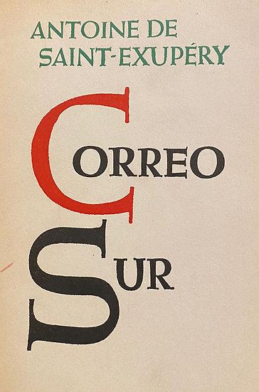 CORREO SUR. DE SAINT EXUPÉRY, ANTOINE