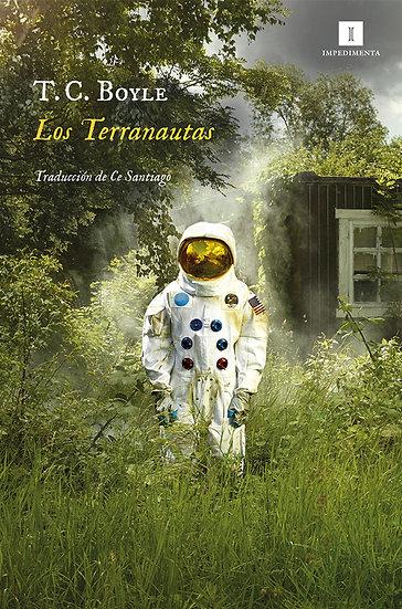 LOS TERRANAUTAS. BOYLE, T.C.