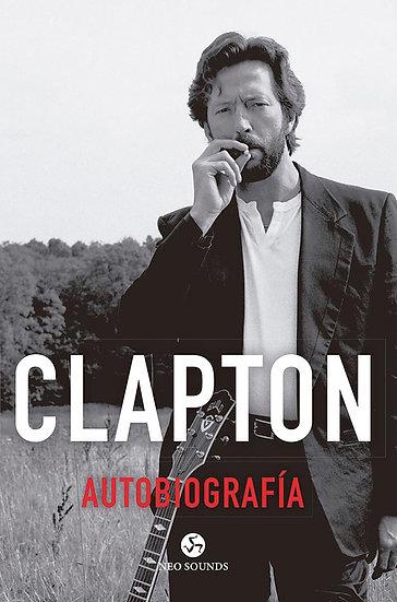 AUTOBIOGRAFÍA. CLAPTON, ERIC
