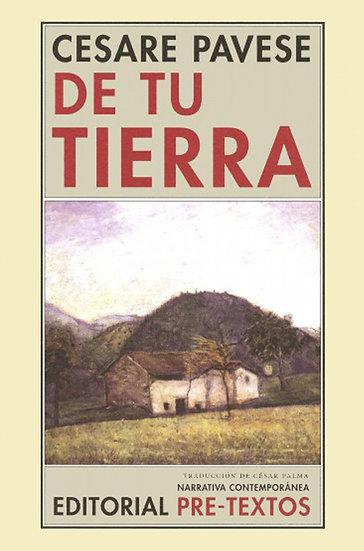 DE TU TIERRA. PAVESE, CESARE