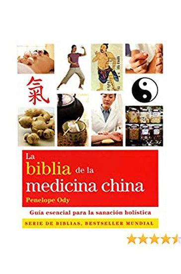 LA BIBLIA DE LA MEDICINA CHINA. ODY, PENELOPE