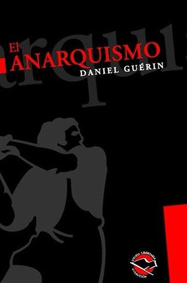EL ANARQUISMO. GUÉRIN, DANIEL