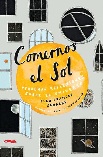 COMERNOS EL SOL. SANDERS, ELLA FRANCE
