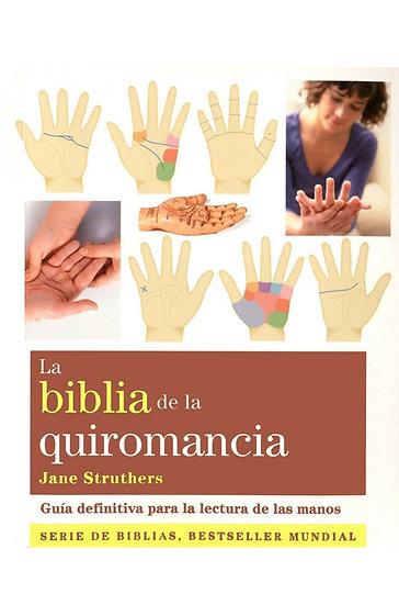 LA BIBLIA DE LA QUIROMANCIA. STRUTHERS, JANE