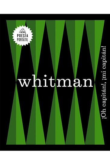 ¡OH, CAPITÁN!, ¡MI CAPITÁN!. WHITMAN, WALT