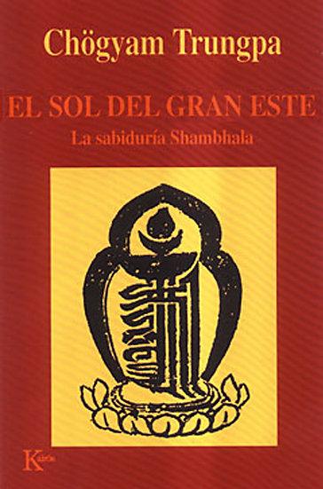 EL SOL DEL GRAN ESTE. TRUNGPA, C.