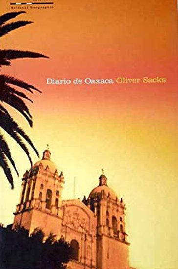 DIARIO DE OAXACA. SACKS, OLIVER